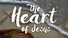 The Heart of Jesus is the Heart for our Neighbors