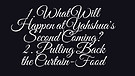 8-05-17  1. What Will Happen at Yahshua's Second Coming  2.  Pulling Back the Curtain-Food