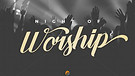 A Night of Worship
