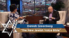 Daniah Greenberg | The New Jewish Voice Bible