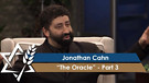 Jonathan Cahn | The Oracle, Part 3