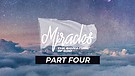Miracles - The Signature of God - Part Four | Pastor Garry Wiggins